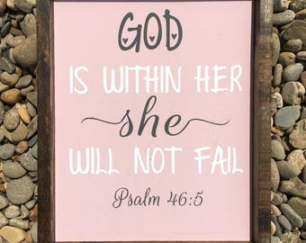 God Is Within Her, She Will Not Fail./ Psalm 46:5 / Scripture Sign/ Framed Sign/ Rustic wood Decor/ Baby girl Nursery Sign