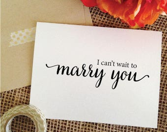 Wedding Card I cant wait to marry you card for groom on wedding day card for groom wedding card for bride gift to groom gift from bride