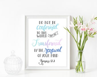 Romans 12:2 Be Transformed Calligraphy 8x10 Printable