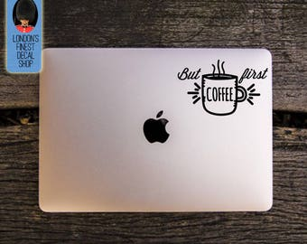 But First Coffee Macbook / Laptop Vinyl Decal