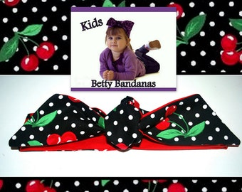 KIDS...Betty Bandana in Cherry Print in Black, Red and White....New Size & Style