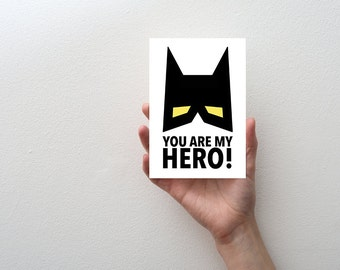 You Are My Hero Greeting Card, Batman Hero Card, Boys Birthday Card, Father's Day Card, Batman Birthday Card, Hero Greeting Card