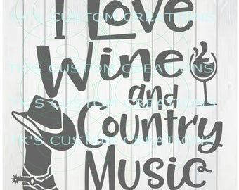 Wine & Country Music