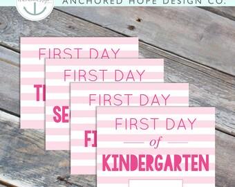 First Day of School Sign - Pink - Preschool through Senior Year - INSTANT DOWNLOAD