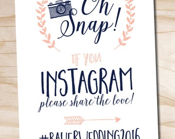 Oh Snap Instagram Navy and Blush Wedding Sign 8x10 printable wedding sign - printable digital file