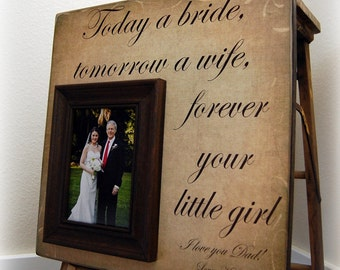 Wedding Gifts for Men, Personalized Wedding Picture Frame TODAY A BRIDE Mother of the Bride, Father of the Bride Gift, Parent Thank you Gift