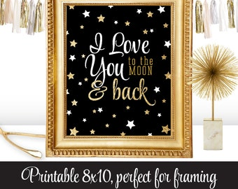I Love You to the Moon and Back - Printable Nursery Kids Room Decoration Art Birthday Sign - Black White Gold Glitter Twinkle Little Star