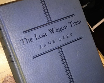 1932 Zane Grey's The Lost Wagon Train