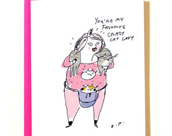 You're My Favorite Crazy Cat Lady Card - Funny Cat Card - Card for Cat Mom - Cat Pouch - C12