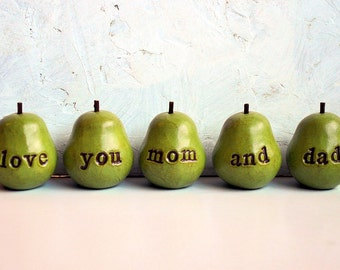 Gift for mom and dad / love you mom and dad ...Five handmade keepsake clay pears / Christmas Anniversary Family gift for parents