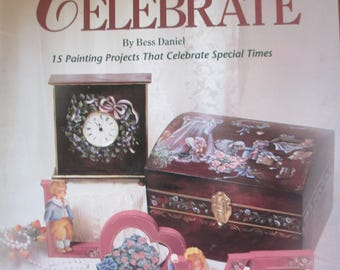 """Plaid Folk Art Decorative book """"Reasons To Celebrate """" by Bess Daniel 52 pages 1992 used book"""