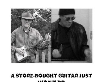 CD  A Store-Bought Guitar Just Won't Do