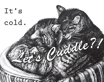 Hand-Drawn Greeting Card: It's Cold. Let's Cuddle?!