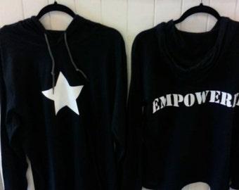 EMPOWERED  100% cotton t shirt hoodie