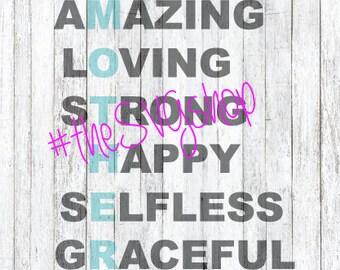 SVG File, Amazing, Loving, Mother