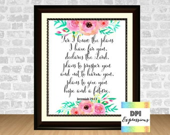 Jeremiah 29:11 For I Know The Plans I Have For You, Bible Verse Art Print, Printable Scripture, Inspirational Wall Art, INSTANT DOWNLOAD