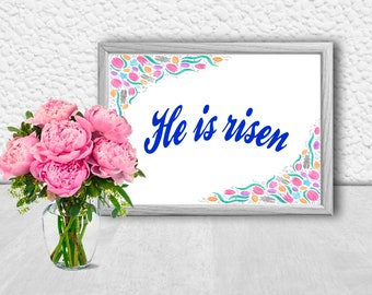He is risen print Wall Art Christian Decor Easter Spring Home Decor Catholic Religious Bible verse Easter flowers 8x10 quotes Floral quotes
