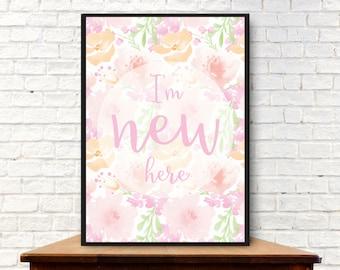 I'm New Here Digital Print