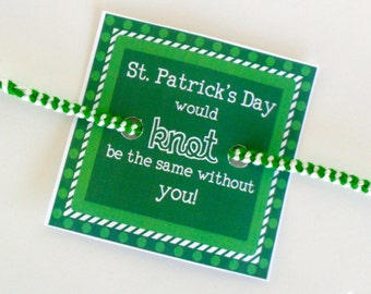 "INSTANT DOWNLOAD - St. Patricks Day Friendship Bracelet Printable - ""St. Patrick's Day would knot be the same without you"""