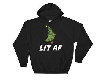 Lit AF Hoodie - Lit AF Christmas Hoodie - Xmas Gifts - Secret Santa Gifts - Hooded Sweatshirt - Xmas Gift Ideas - Unusual Gifts - Cool Print