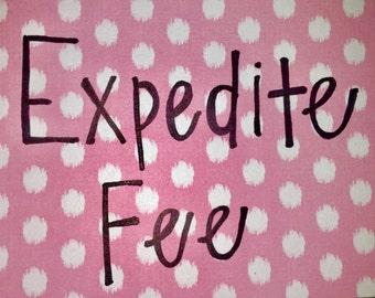 Expedite Fee
