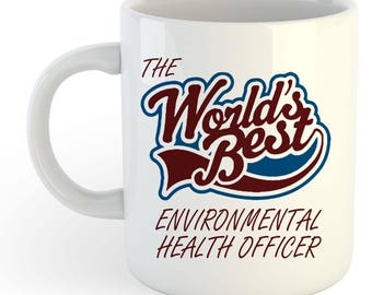 The Worlds Best Environmental Health Officer Mug