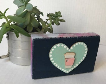 Small Coffee Love Wood Sign