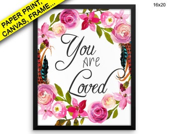 You Are Loved Canvas Art You Are Loved Printed You Are Loved Inspirational Art You Are Loved Inspirational Print You Are Loved Framed Art