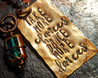 Take more chances, dance more dances ; Dancer jewelry