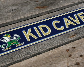 Notre Dame Fighting Irish/Kid Cave/Metal Sign/Wall Art/Bedroom Decor/Wall Decor/Kids Wall Art/Nursery Decor/Gift for Son/Gift for Child