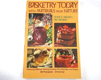 BASKETRY TODAY with Material from Nature, Vintage Book, Weaving, Plaiting, Twining, Coiling, Pine Needles, Basket Making How To DIY