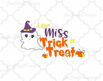 Little Miss Trick Or Treat svg Halloween saying, ghost svg, halloween svg, fall autumn svg, girly svg, EPS, PNG, Dxf, Cricut, Silhouette
