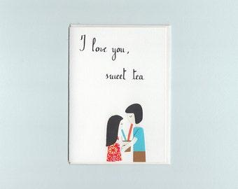 I love you, sweet tea - print card