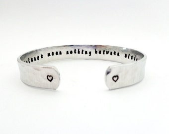 Sisters Secret Message Cuff Bracelet Gift, Time and Distances... Hammered Texured, Customizable