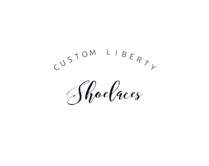 LIBERTY PRINT SHOELACES in adult and children's sizes - Custom Request