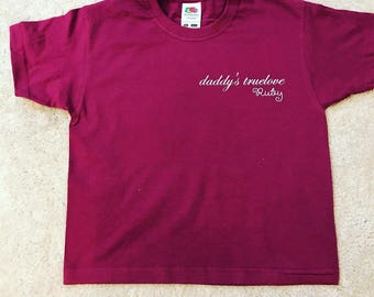 Personalised Daddys True Love T-shirt