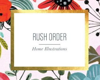 RUSH ORDER - Home Illustration