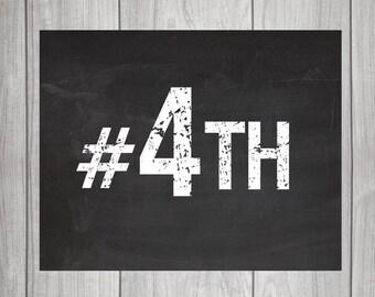 Hashtag #4TH Chalkboard Sign