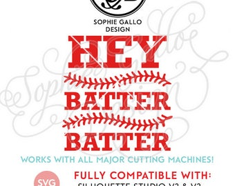 Hey Batter Batter SVG DXF PNG digital download files for Silhouette Cricut vector clipart graphics Vinyl Cutting Machine, Screen Printing
