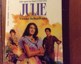 Julie, Sunfire Romance No 20 by Vivian Schurfranz (1986)