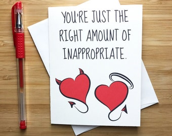 """Funny Love Card, Funny Greeting Card, Love Greeting Card, Romantic Card, Relationship Card - """"You're just the right amount of inappropriate"""""""