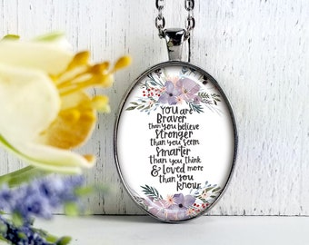 You Are Braver Than You Believe-Large Oval- Glass Bubble Pendant Necklace