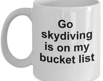 Bucket List Skydiving Mug | Go Skydiving | 11 Oz Coffee Cup