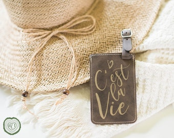 C'est la vie Luggage Tag, Charming Gift for Friends, That's Life, Such is Life, French Phrase, Birthday Gift, Francophile, France Trip LT51