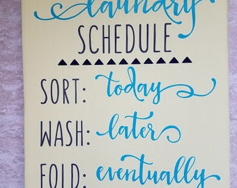Laundry Schedule Home Decor Sign