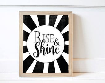 Rise and Shine Art Print (Print Only) 8x10, Inspirational Print, Home Decor, DIY, Nursery Print, Childrens Bedroom Decor, Office, Wall Art