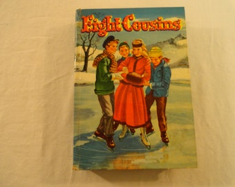 1955 Eight Cousins or The Aunt-Hill By Louisa May Alcott