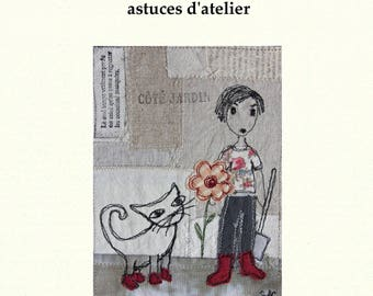 The true story of the cat, cat book, models of cats, cat stories, fabrics, textile paintings
