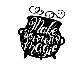 Make Your Own Magic witch Halloween magic quote vinyl decal (available in multiple colors)