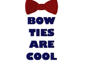 Bow Ties are Cool - Dr Who Machine Embroidery Design in 3 sizes - Instant Download - Dr Who Bow Tie